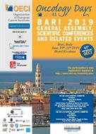 Oncology Days 41 OECI - B A R I - 2 0 1 9 GENERAL-ASSEMBLY, SCIENTIFIC CONFERENCES AND-RELATED-EVENTS
