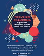 FOCUS ON GLAUCOMA Il Glaucoma ti cancella la vista senza far rumore